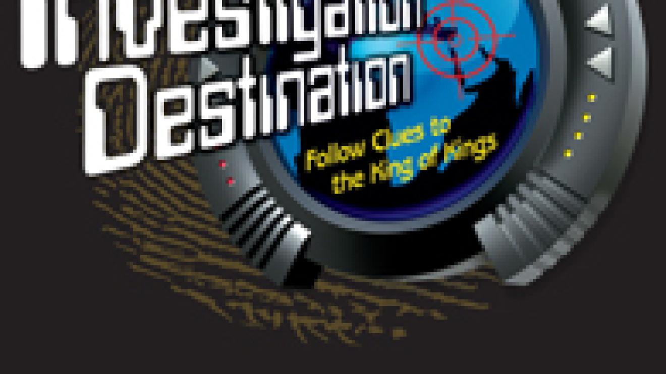 Vacation Bible School – Investigation Destination – June 24-28, 2013