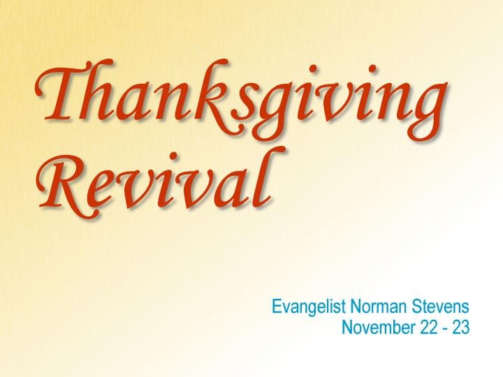 Thanksgiving Revival